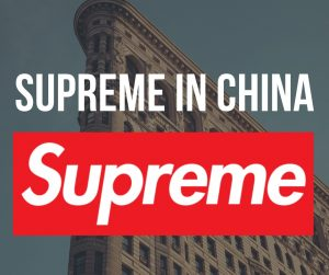 Supreme in China