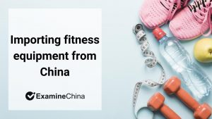 importing fitness equipment from china