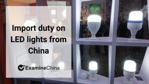 import duty on LED lights from China