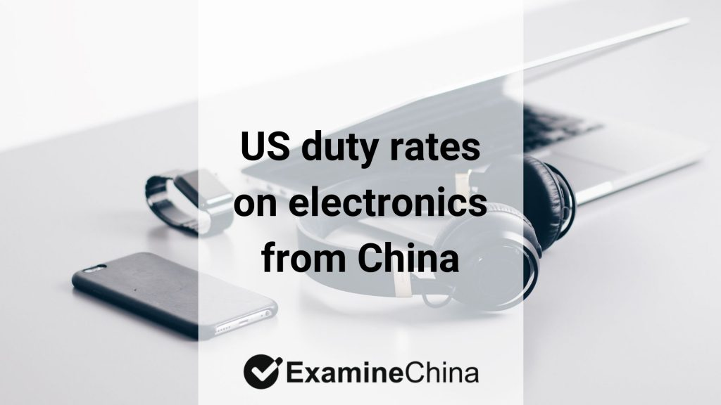 US duty rates on electronics from China