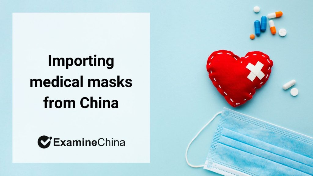 import of medical masks from China