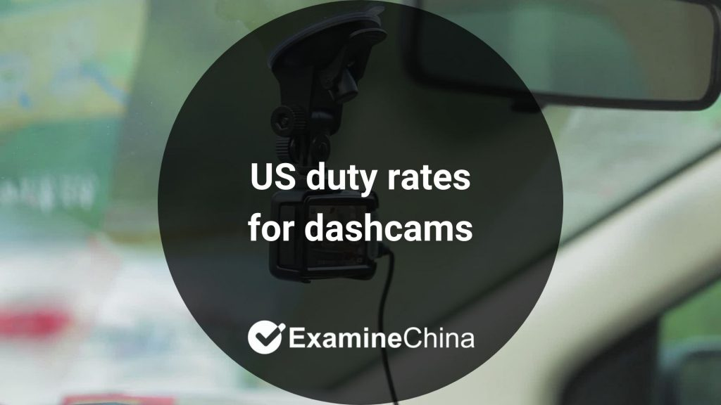 US duty rates for dashcams
