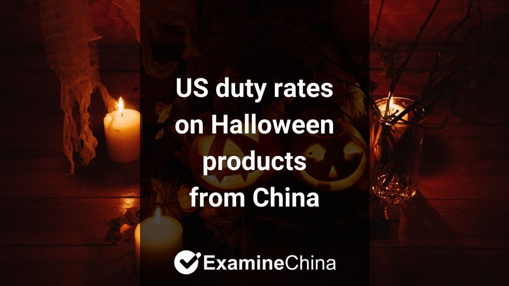 US import duty on Halloween products from China