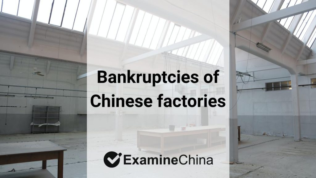 bankruptcies of Chinese factories