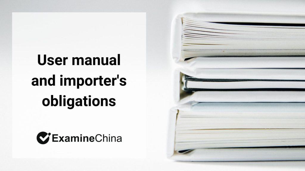 User manual and importer's obligations
