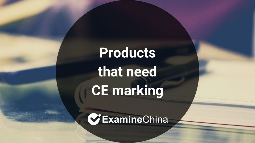 Products that need CE marking