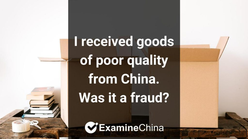 quality of the products from China