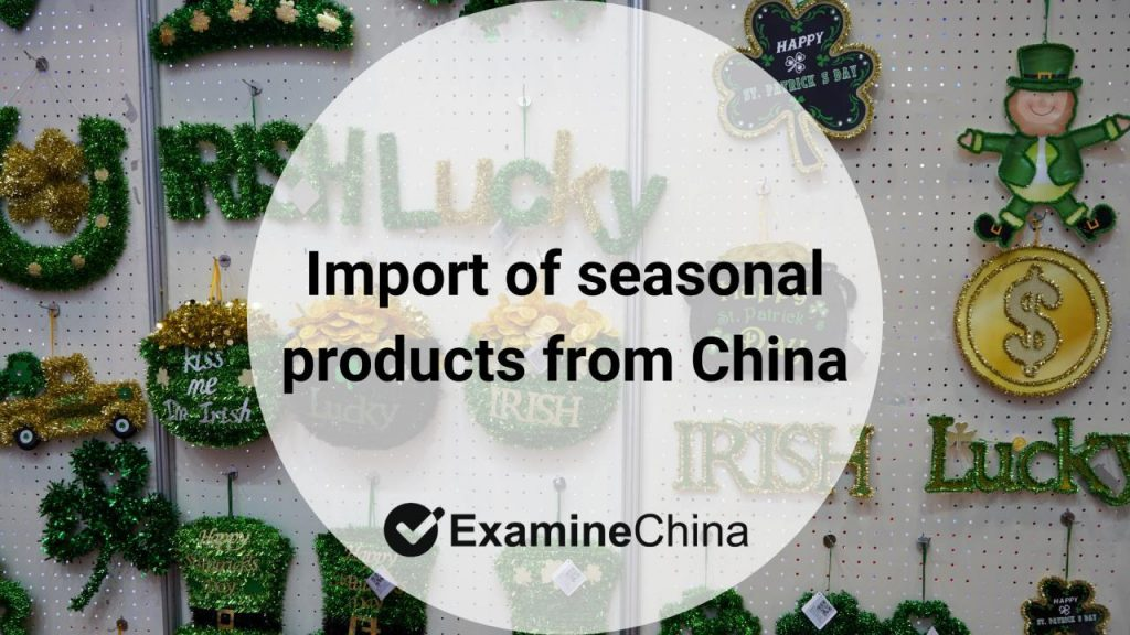 import of seasonal products from China