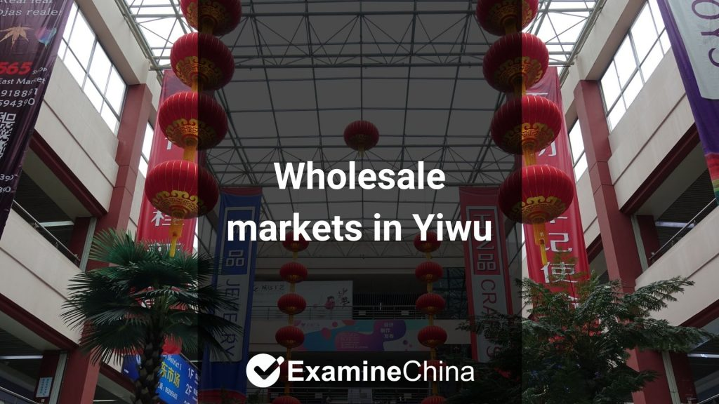 Wholesale markets in Yiwu