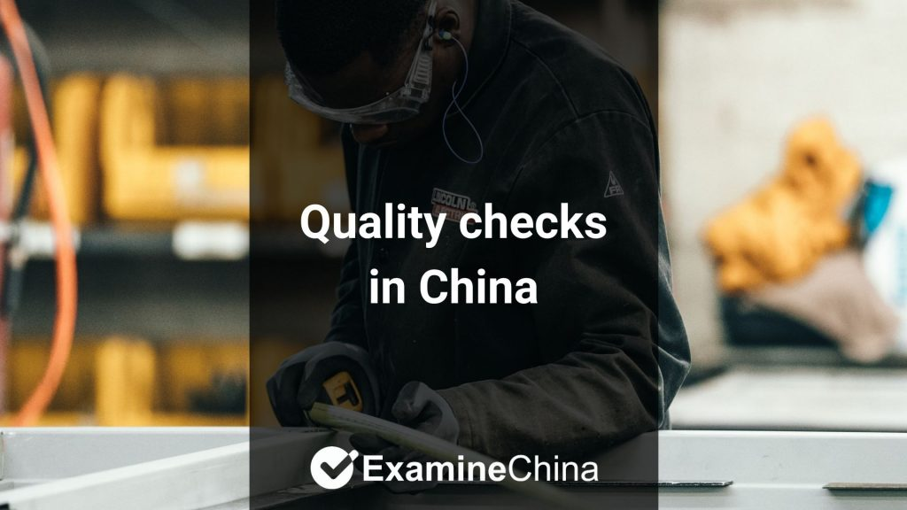 Quality checks in China