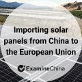 Importing solar panels from China