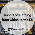 Import of clothing from China to the EU