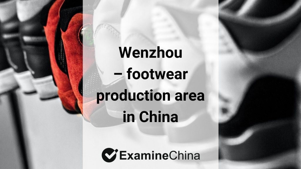 Wenzhou production area in China