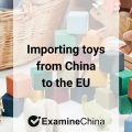 Importing toys from China to the EU