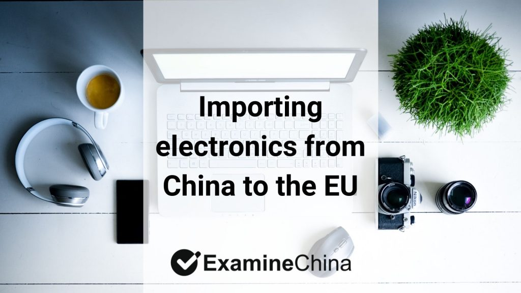 Importing electronics from China